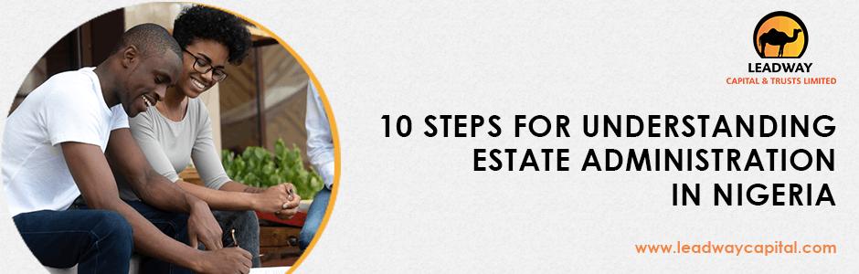 Estate Administration, Estate Planning, Wills, Trusts, Nigeria, Estates